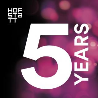 5 YEARS HOFSTATT