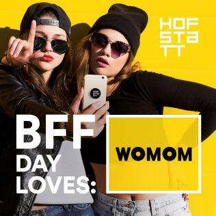 BFF WOMOM