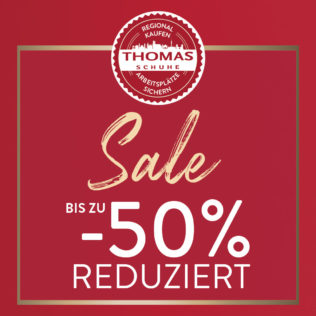 50% OFF AT THOMAS SCHUHE